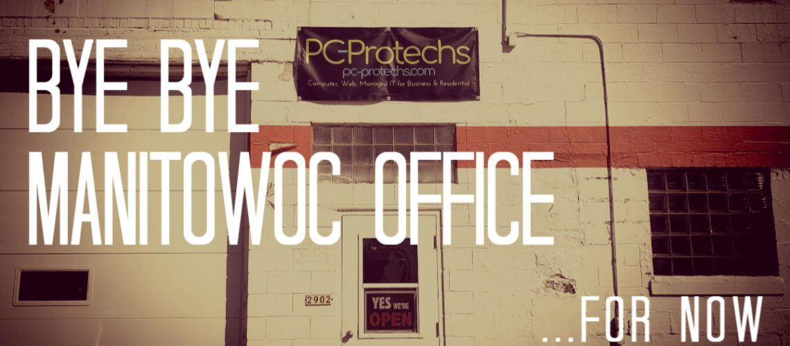 Manitowoc Location office closed